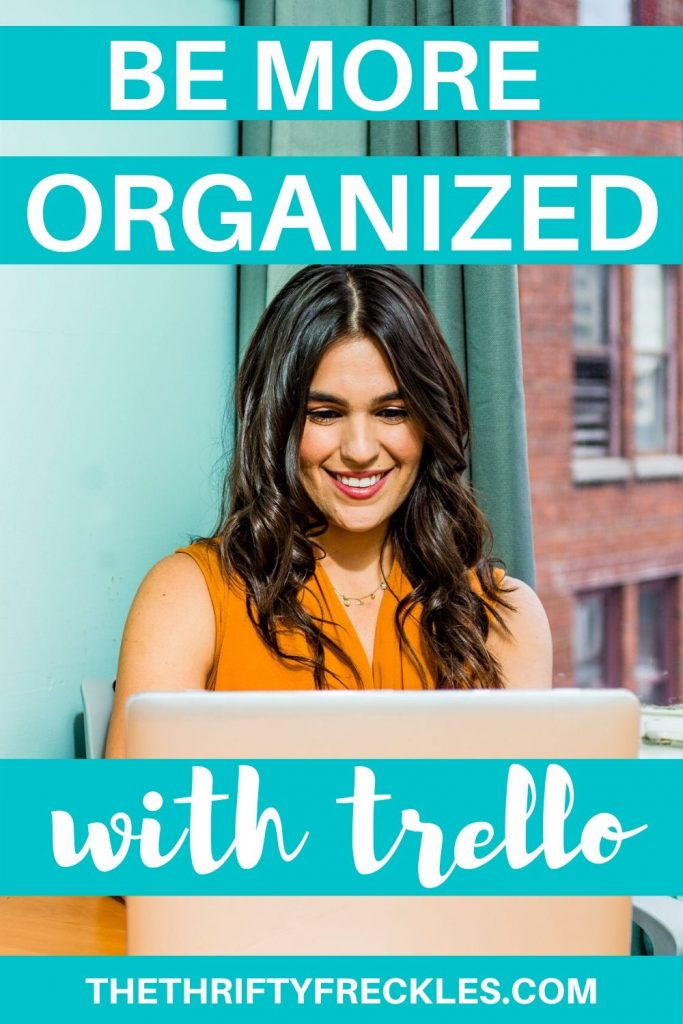 how to be organized with trello